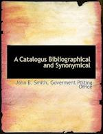 A Catalogus Bibliographical and Synonymical af John B. Smith