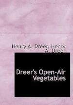 Dreer's Open-Air Vegetables