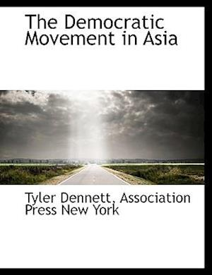 The Democratic Movement in Asia