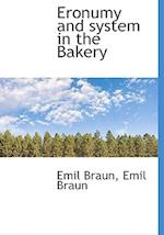 Eronumy and System in the Bakery af Emil Braun