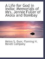 A Life for God in India af Helen S. Dyer