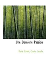 Une Derni Ne Passion af Mario Uchard