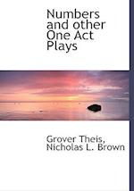 Numbers and Other One Act Plays af Grover Theis