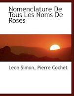 Nomenclature de Tous Les Noms de Roses
