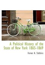 A Political History of the State of New York 1865-1869