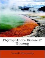 Phytophthora Disease If Ginseng