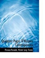 Quelques Pages D'Histoire Contemporaine af Prevost-Paradol
