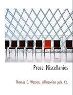 Prose Miscellanies af Thomas E. Watson