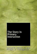 The Story in Primary Instruction