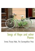 Songs of Hope and Other Poems af Emma Tharpe Hale