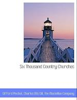 Six Thousand Country Churches af Charles Otis Gill, Gifford Pinchot