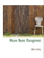 Weave Room Management af Albert Ainley