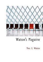 Watson's Magazine af Thos. E. Watson