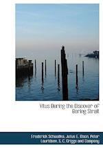 Vitus Bering the Discover of Bering Strait