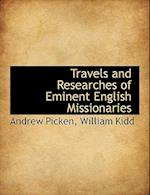 Travels and Researches of Eminent English Missionaries af Andrew Picken