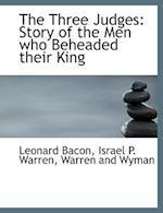 The Three Judges af Leonard Bacon, Israel P. Warren