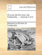 Uvres de Monsieur de Fontenelle, ... Volume 2 of 4