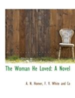 The Woman He Loved af A. N. Homer