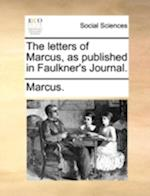 The Letters of Marcus, as Published in Faulkner's Journal.