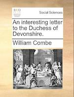 An Interesting Letter to the Duchess of Devonshire.