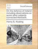 On the Defence of Ireland