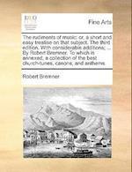 The Rudiments of Music af Robert Bremner