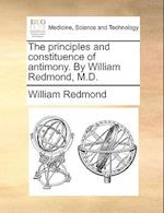 The Principles and Constituence of Antimony. by William Redmond, M.D. af William Redmond