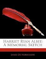 Harriet Ryan Albee af James De Normandie