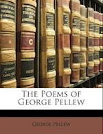 The Poems of George Pellew af George Pellew