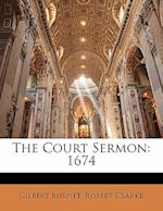The Court Sermon af Gilbert Burnet, Robert Clarke
