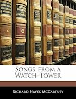 Songs from a Watch-Tower af Richard Hayes Mccartney