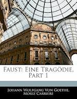 Faust af Moriz Carriere, Johann Wolfgang von Goethe, Johann Wolfgang von Goethe