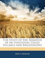 The Study of the Behavior of an Individual Child af John T. McManis