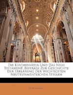 Die Kirchenvater Und Das Neue Testament af Joseph Langen