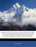 Erbrechtsfeststellung Und Rescission Des Erbschaftserwerbes af Hans Hellwig