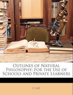 Outlines of Natural Philosophy af C. List