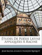 Etudes de Po Sie Latine Appliques Racine