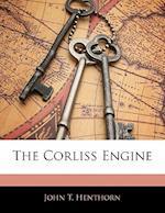 The Corliss Engine af John T. Henthorn