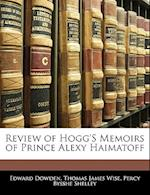 Review of Hogg's Memoirs of Prince Alexy Haimatoff af Edward Dowden, Percy Bysshe Shelley, Thomas James Wise