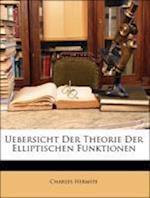 Uebersicht Der Theorie Der Elliptischen Funktionen af Charles Hermite
