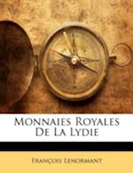Monnaies Royales de La Lydie af Francois Lenormant