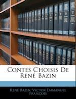 Contes Choisis de Rene Bazin af Victor Emmanuel Franois, Victor Emmanuel Francois, Rene Bazin