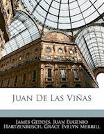 Juan de Las Vinas af James Geddes, Juan Eugenio Hartzenbusch, Grace Evelyn Merrill