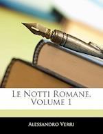 Le Notti Romane, Volume 1 af Alessandro Verri