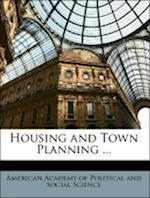 Housing and Town Planning ... af Carol Aronovici