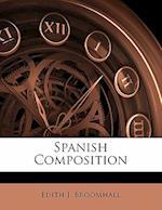 Spanish Composition af Edith J. Broomhall
