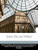 Juan de Las Vinas af Juan Eugenio Hartzenbusch, James Geddes, Grace Evelyn Merrill