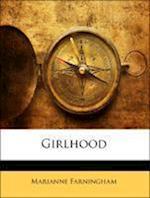 Girlhood af Marianne Farningham