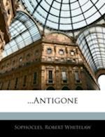 ...Antigone af Sophocles, Robert Whitelaw