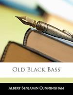 Old Black Bass af Albert Benjamin Cunningham